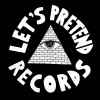 Let's Pretend Records